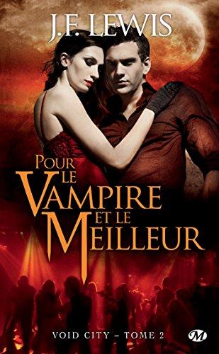 Pour le vampire et le meilleur: Void City, T2