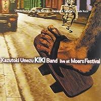 Live at Moers Festival by Kazutoki Umezu Kiki Band (2007-11-13)