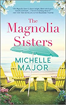 The Magnolia Sisters by [Michelle Major]