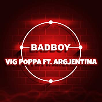 Bad Boy (feat. Argjentina)