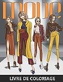 Mode Livre de Coloriage: Dessins de fashion à colorier pour adolescent et adultes - Idée cadeau pour femmes