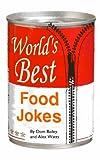 World s Best Food Jokes