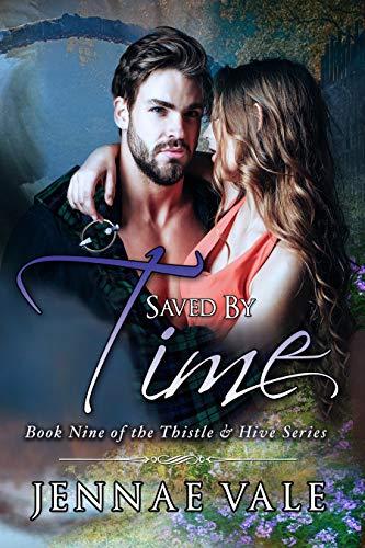 Salvada Por El Tiempo: Libro 9 de la Serie El Cardo y La Colmena de Jennae Vale