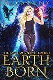 Earth Born (The Earth Born Cycle Book 1)
