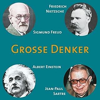 Grosse Denker: Nietzsche, Freud, Einstein, Sartre Titelbild