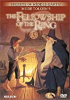 Inside Tolkien's the Fellowship of the Ring [DVD]