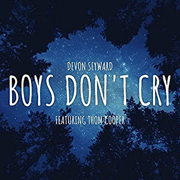Boys Don't Cry [Acoustic Version] (feat. Thom Cooper)