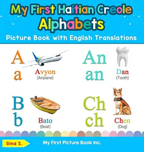 My First Haitian Creole Alphabets Picture Book with English Translations Bilingual Early Learning product image
