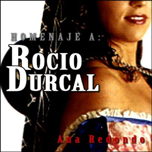 Homenaje a Rocío Durcal - Rancheras