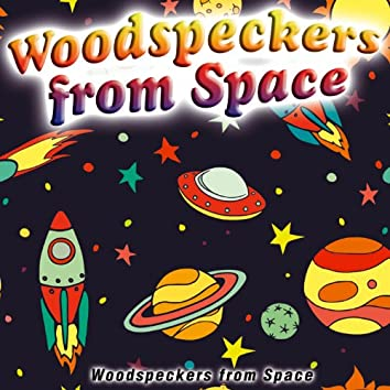 Woodspeckers from Space - Single