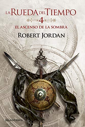 La Rueda del Tiempo nº 04/14 El ascenso de la Sombra (Biblioteca Robert Jordan)