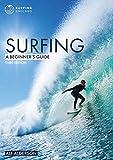 Surfing: A Beginner's Guide: 1 (Beginner's Guides)