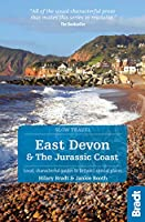 Bradt East Devon & The Jurassic Coast: Local, Characterful Guides to Britain's Special Places (Bradt Travel Guide)