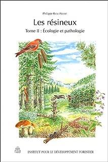 Les résineux : Tome 2, Ecologie et pathologie