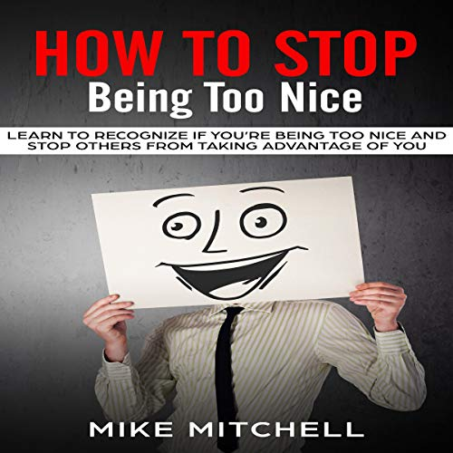 How to Stop Being Too Nice Titelbild