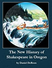 The New History of Shakespeare in Oregon