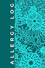 Allergy Log: Allergy Log Journal Tracker, Logbook for Recording Foods that Trigger Digestive Allergies, Sensitivities, Symptom Diary for Diet ... For Birthday, (Food Allergy Journal Tracker)