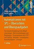 Automatisieren mit SPS - Übersichten und Übungsaufgaben: Von Grundverknüpfungen bis Ablaufsteuerungen, Wortverarbeitungen und Regelungen, ... Lernaufgaben, Kontrollaufgaben, Lösungen - Günter Wellenreuther