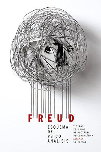 Esquema del psicoanálisis y otros escritos de doctrina psicoanalítica (El libro de bolsillo - Bibliotecas de autor - Biblioteca Freud)