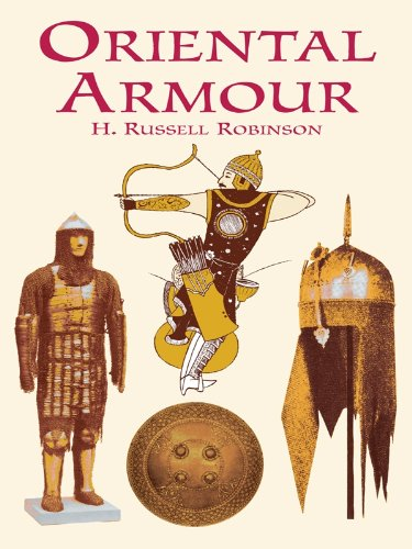 Oriental Armour (Dover Military History, Weapons, Armor) (English Edition)