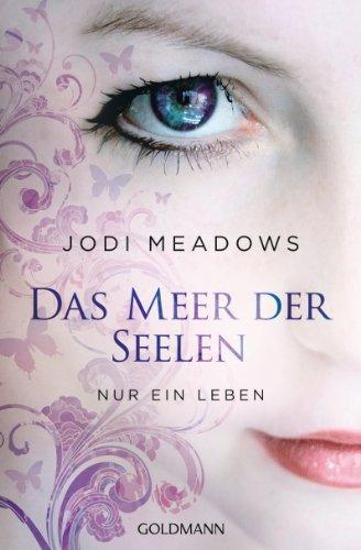 Download Nur ein Leben -  -: Das Meer der Seelen 1 (German Edition) B00AS8X8NU