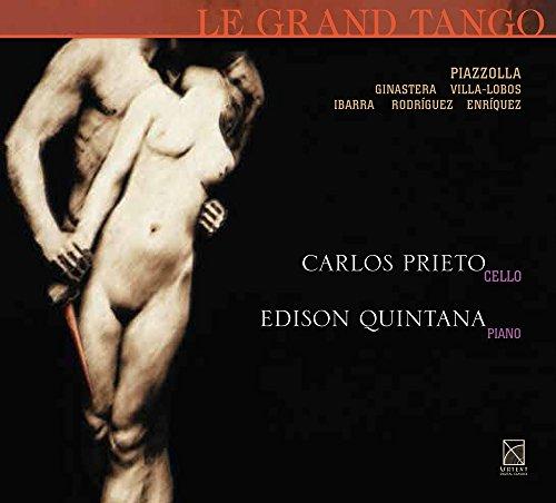 Edison Quintana Carlos Prieto - Le Grand Tango
