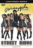 Pineapple Studios: Everybody Dance - Street Divas [DVD]