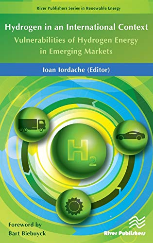 Hydrogen in an International Concept: Vulnerabilities of Hydrogen Energy in Emerging Markets (River