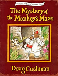 The Mystery of the Monkey's Maze (From the Casebook of Seymour Sleuth)byDoug Cushman