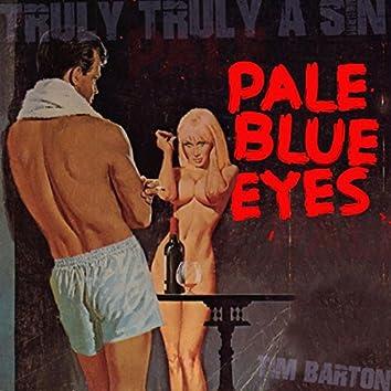Pale Blue Eyes