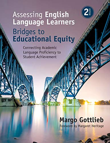 Assessing English Language Learners: Bridges to Educational Equity: Connecting Academic Language Pro