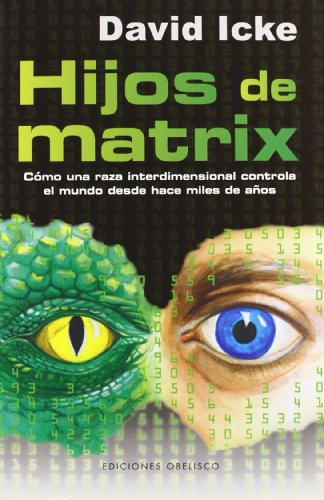 Hijos de Matrix (ESTUDIOS Y DOCUMENTOS)