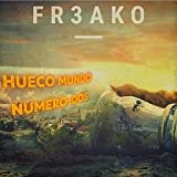 Hueco Mundo (Numero-Dos) [Explicit]