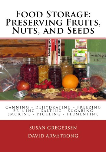 Best Review Of Food Storage: Preserving Fruits, Nuts, and Seeds