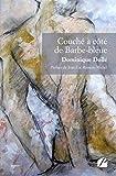 Couché à côté de Barbe-bleue (Roman) (French Edition)