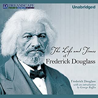 The Life and Times of Frederick Douglass audiobook cover art