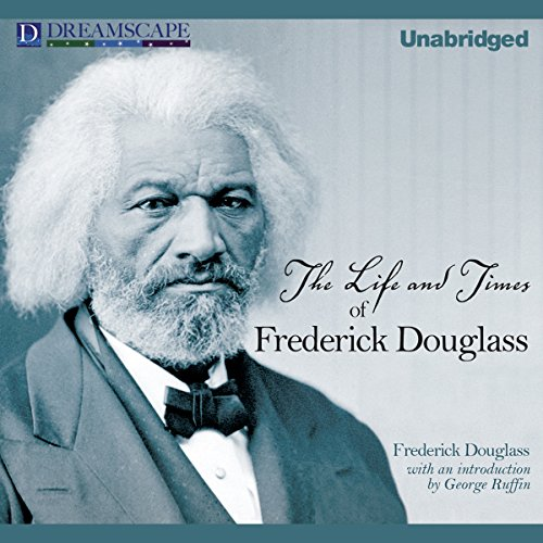 The Life and Times of Frederick Douglass  By  cover art