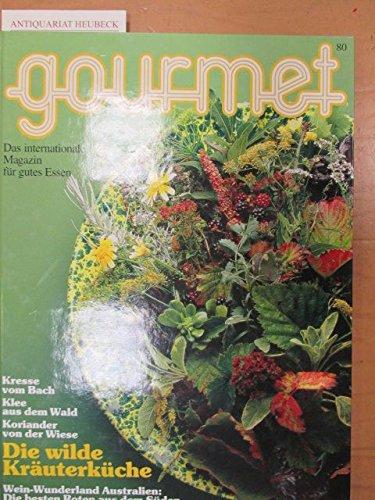 Gourmet ; Das internationale Magazin für gutes Essen ; Nr. 79.