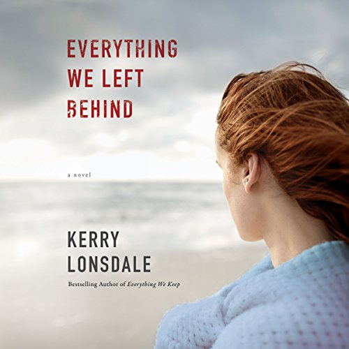 Everything We Left Behind audiobook cover art