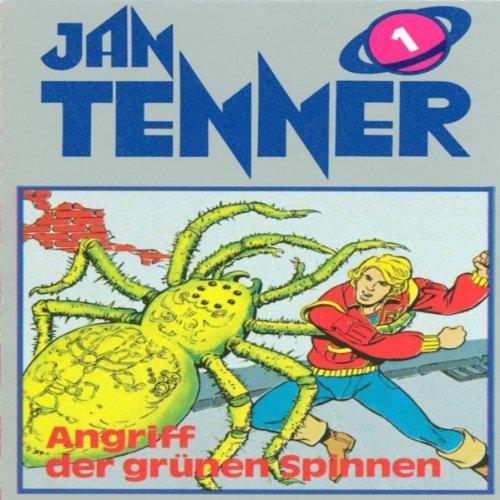 Angriff der grünen Spinnen (Jan Tenner Classics 1) Titelbild