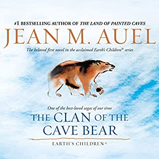 The Clan of the Cave Bear     Earth's Children, Book 1              Written by:                                                                                                                                 Jean M. Auel                               Narrated by:                                                                                                                                 Sandra Burr                      Length: 22 hrs and 17 mins     91 ratings     Overall 4.6