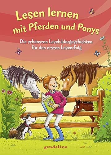 Lesen lernen mit Pferden und Ponys: Die schönsten Lesebildergeschichten für den ersten Leseerfolg. Der Topseller zum Lesenlernen für Kinder schon ab 5 Jahre.