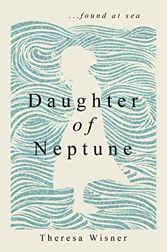 Daughter of Neptune: ...found at sea