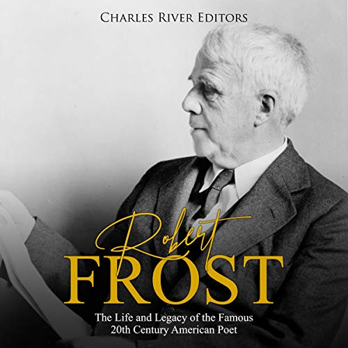 Robert Frost: The Life and Legacy of the Famous 20th Century American Poet Titelbild