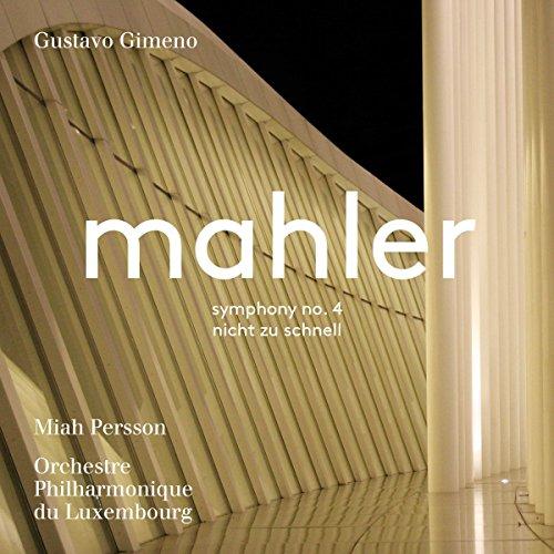 Mahler: Symphony No 4/Nicht Zu