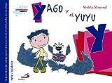 Yago y el yuyu: Biblioteca de inteligencia emocional y educación en valores (Sentimientos y valores)