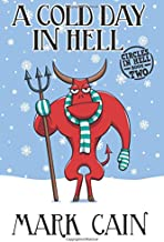 A Cold Day In Hell: Circles In Hell, Book Two