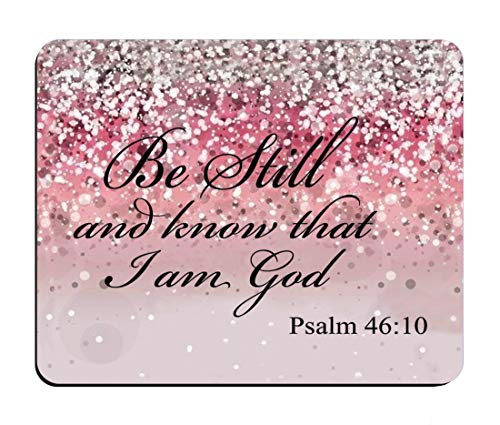 BWOOLL Pink Glitter Christian Bible Verses Mouse pad, Be Still and Know That I am God - Psalm 46:10 Design Mouse Pad, Non-Slip Rubber Base Mouse Pads for Laptop and Computer
