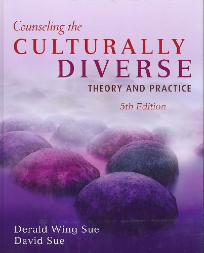 Counseling the Culturally Diverse Theory and Practice 5th Edition