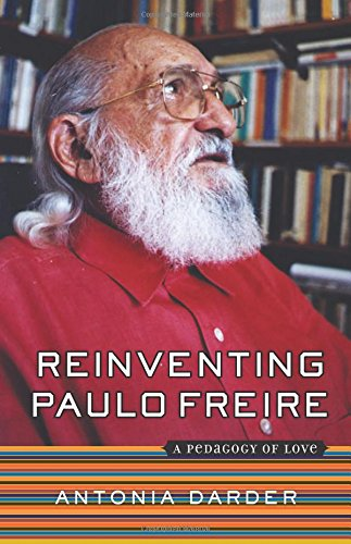 Image for publication on Reinventing Paulo Freire: A Pedagogy Of Love (The Edge, Critical Studies in Educational Theory)